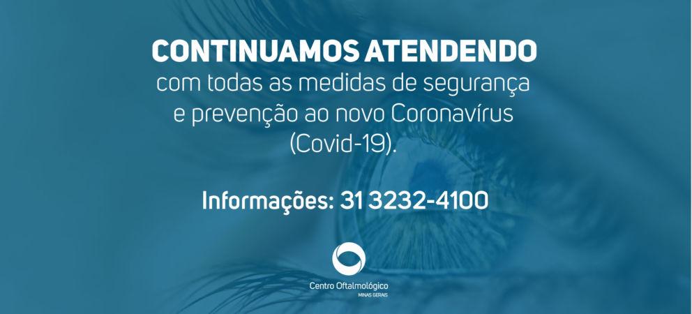 Banner com o texto: Continuamos atendendo com todas as medidas de segurança e prevenção ao novo Coronavírus (Covid-19).